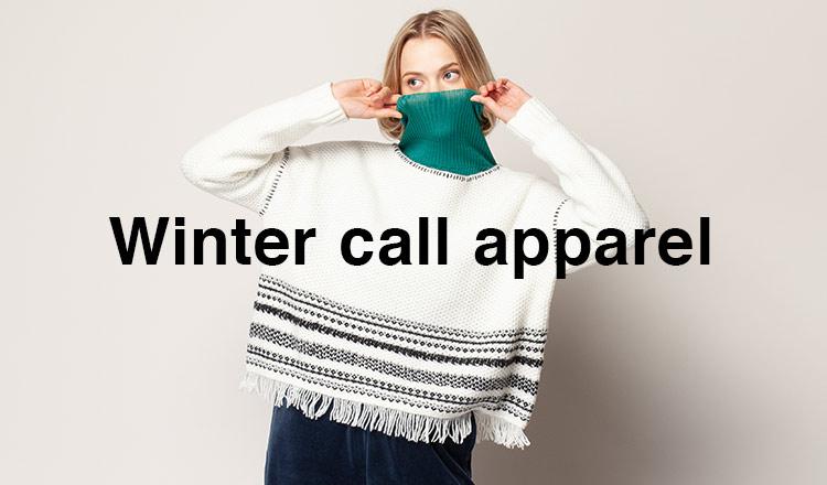 Winter call apparel