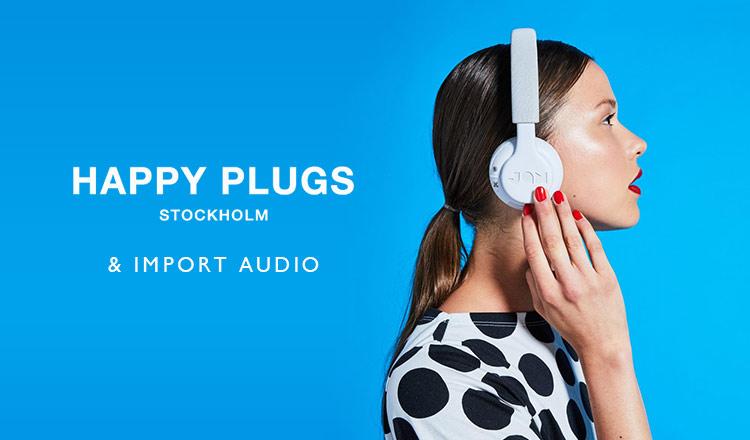 HAPPY PLUGS & IMPORT AUDIO